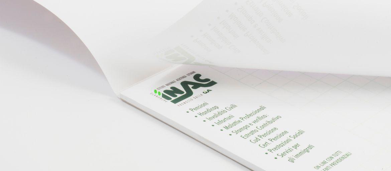 Blocchi appunti Inac: Stampa: 3 pantoni Carta interno: arcoset 90gr Carta copertina: patinata opaca da 250 gr lavorazioni: colla in testa